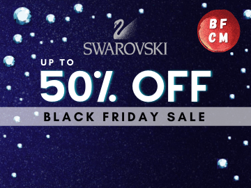 Black Friday and Cyber Monday Specials! Enjoy up to 50% off all Swarovski Jewelleries!