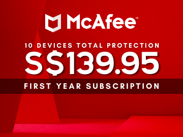 Save more when you install the McAfee Total Protection for 10 Devices at only S$139.95